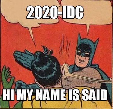 2020-idc-hi-my-name-is-said