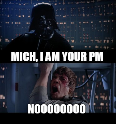 mich-i-am-your-pm-noooooooo