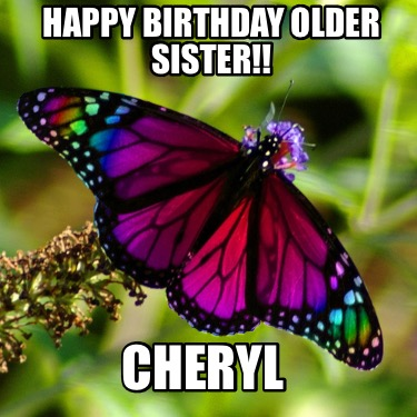 happy-birthday-older-sister-cheryl