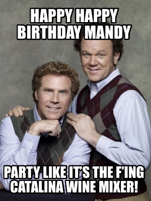happy-happy-birthday-mandy-party-like-its-the-fing-catalina-wine-mixer