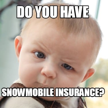 do-you-have-snowmobile-insurance