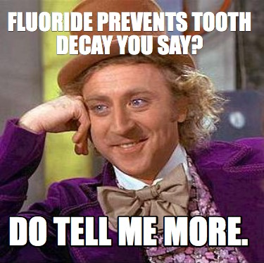 fluoride-prevents-tooth-decay-you-say-do-tell-me-more