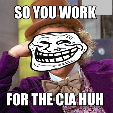 so-you-work-for-the-cia-huh