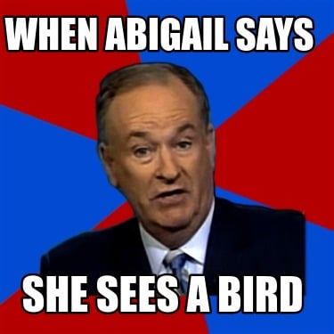 when-abigail-says-she-sees-a-bird
