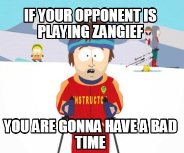if-your-opponent-is-playing-zangief-you-are-gonna-have-a-bad-time