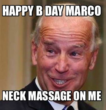 happy-b-day-marco-neck-massage-on-me