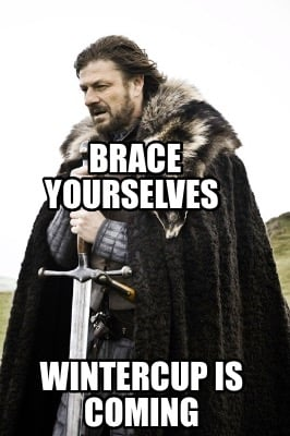 brace-yourselves-wintercup-is-coming6
