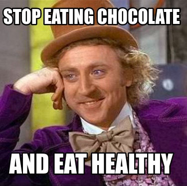 stop-eating-chocolate-and-eat-healthy