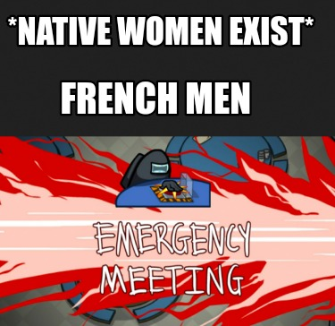 native-women-exist-french-men