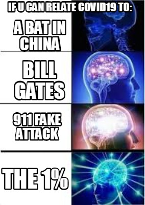 a-bat-in-china-bill-gates-911-fake-attack-the-1-if-u-can-relate-covid19-to