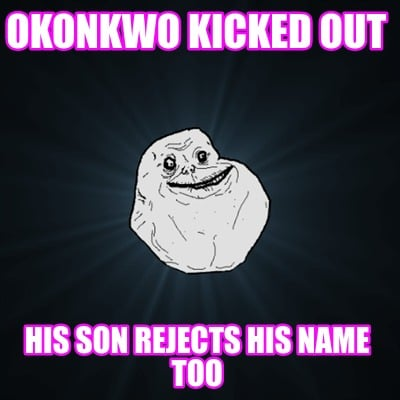 okonkwo-kicked-out-his-son-rejects-his-name-too