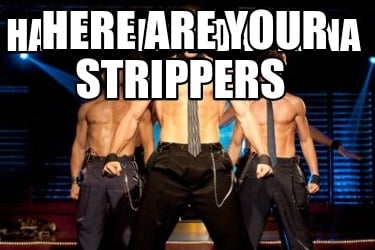happy-birthday-nana-here-are-your-strippers