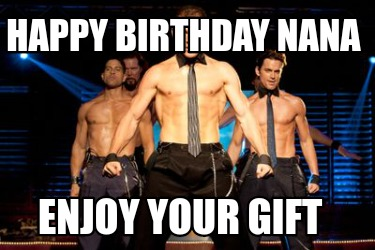 happy-birthday-nana-enjoy-your-gift