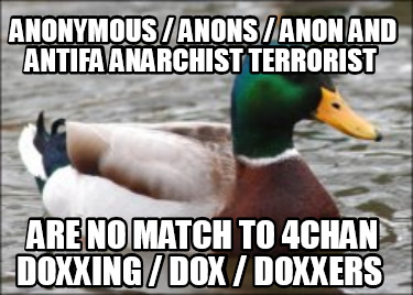 anonymous-anons-anon-and-antifa-anarchist-terrorist-are-no-match-to-4chan-doxxin