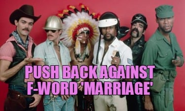 push-back-against-f-word-marriage