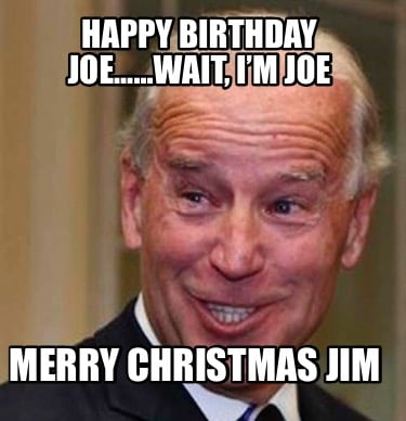 Merry Christmas 0rry I Mean Happybirthday Meme Creator Funny Merry Christmas I Mean Happy Birthday Meme Birthday Meme On Me Me