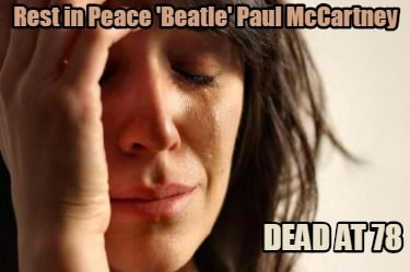 rest-in-peace-beatle-paul-mccartney-dead-at-78