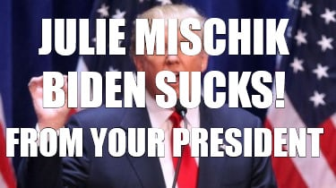 julie-mischik-from-your-president-biden-sucks