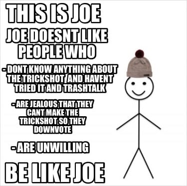 this-is-joe-be-like-joe-joe-doesnt-like-people-who-dont-know-anything-about-the-