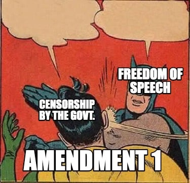 freedom-of-speech-amendment-1-censorship-by-the-govt