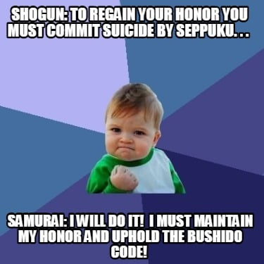 shogun-to-regain-your-honor-you-must-commit-suicide-by-seppuku.-.-.-samurai-i-wi