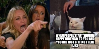when-people-start-singing-happy-birthday-to-you-and-you-are-just-sitting-there-l