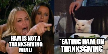ham-is-not-a-thanksgiving-meal-eating-ham-on-thanksgiving