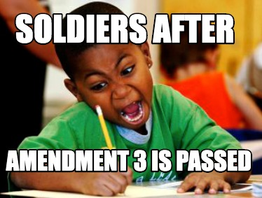 soldiers-after-amendment-3-is-passed