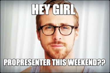 hey-girl-propresenter-this-weekend