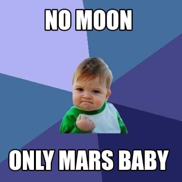 no-moon-only-mars-baby