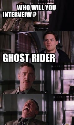 who-will-you-interveiw-ghost-rider