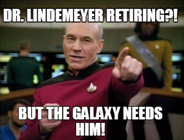 dr.-lindemeyer-retiring-but-the-galaxy-needs-him