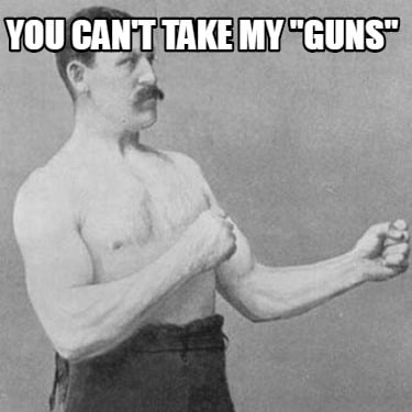 you-cant-take-my-guns