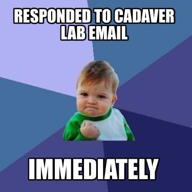 responded-to-cadaver-lab-email-immediately