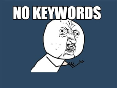 no-keywords