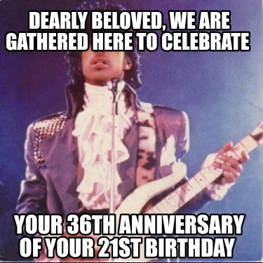 dearly-beloved-we-are-gathered-here-to-celebrate-your-36th-anniversary-of-your-2