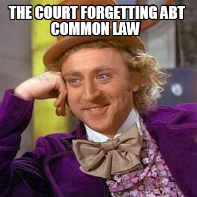 the-court-forgetting-abt-common-law