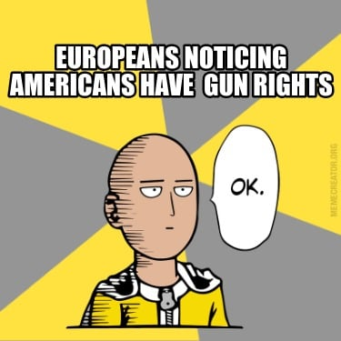 europeans-noticing-americans-have-gun-rights