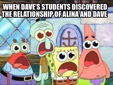 when-daves-students-discovered-the-relationship-of-alina-and-dave