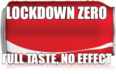 lockdown-zero-full-taste-no-effect
