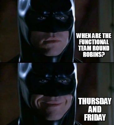 when-are-the-functional-team-round-robins-thursday-and-friday