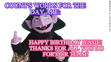 counts-words-for-the-day-are-happy-birthday-jessie-thanks-for-all-you-do-for-our