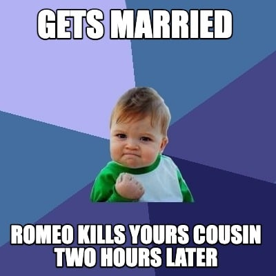 gets-married-romeo-kills-yours-cousin-two-hours-later