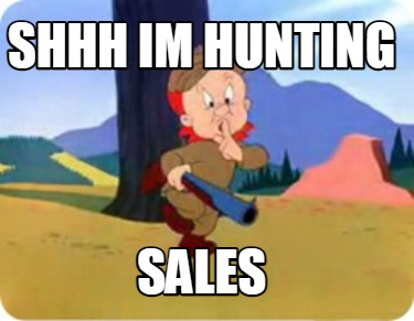 shhh-im-hunting-sales