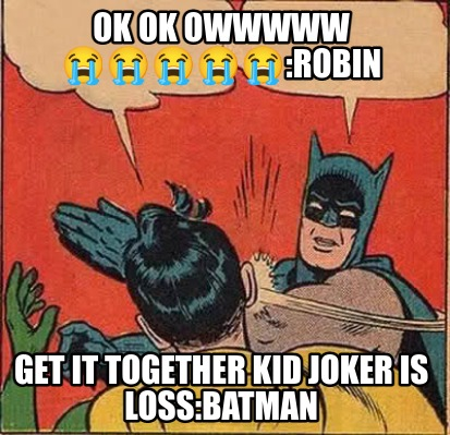 ok-ok-owwwww-robin-get-it-together-kid-joker-is-lossbatman