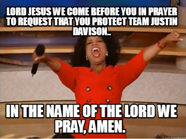 lord-jesus-we-come-before-you-in-prayer-to-request-that-you-protect-team-justin-