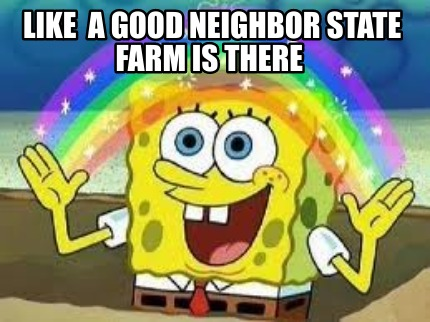 like-a-good-neighbor-state-farm-is-there