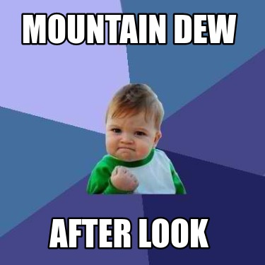 mountain-dew-after-look