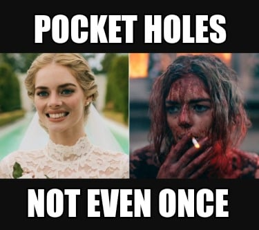 pocket-holes-not-even-once