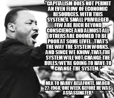 capitalism-does-not-permit-an-even-flow-of-economic-resources.-with-this-system-